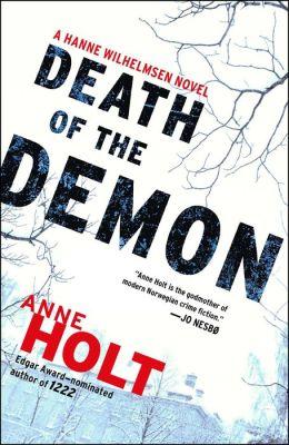 Death of the Demon: A Hanne Wilhelmsen Novel