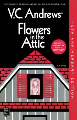 Flowers in the Attic (Dollanganger Series #1)