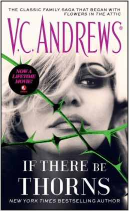 If There Be Thorns (Dollanganger Series #3)