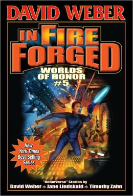 In Fire Forged (Worlds of Honor Series #5)