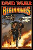 Book Cover Image. Title: Beginnings (Worlds of Honor Series #6) (Limited Signed Edition), Author: David Weber