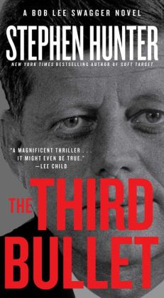 The Third Bullet (Bob Lee Swagger Series #8)