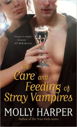 The Care and Feeding of Stray Vampires (Half Moon Hollow Series #1)