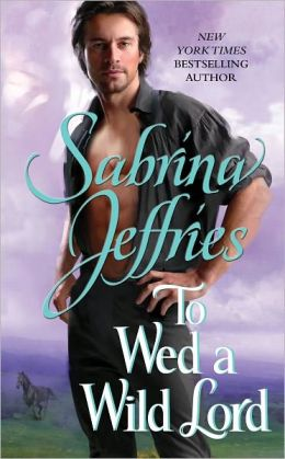 To Wed a Wild Lord (Hellions of Halstead Hall Series #4)