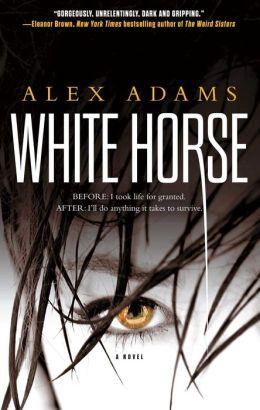 White Horse: A Novel