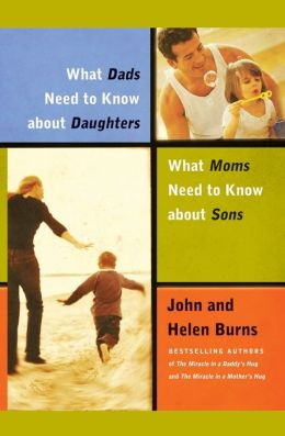 What Dads Need to Know About Daughters/What Moms