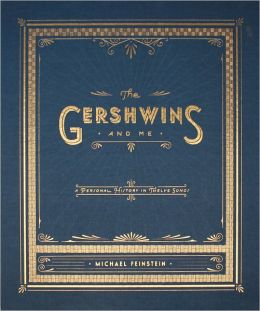 The Gershwins and Me: A Personal History in Twelve Songs (Deluxe Edition)