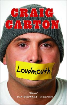 Loudmouth: Tales (and Fantasies) of Sports, Sex, and Salvation from Behind the Microphone