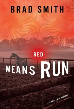Red Means Run: A Novel