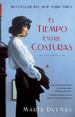El tiempo entre costuras (The Time in Between)