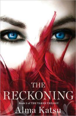 The Reckoning (Taker Trilogy #2)