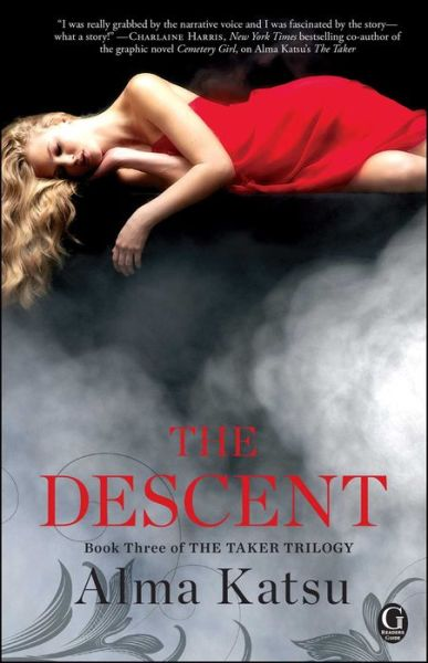 The Descent (Taker Trilogy #3)