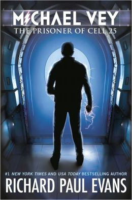 The Prisoner of Cell 25 (Michael Vey Series #1)
