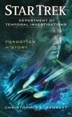 Book Cover Image. Title: Star Trek:  DTI: Forgotten History, Author: Christopher L. Bennett
