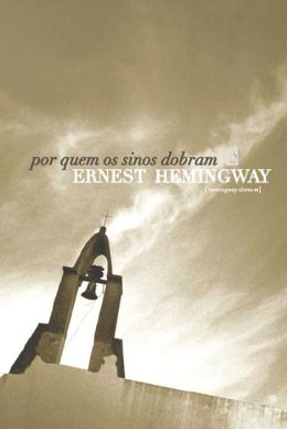 Por Quem os Sinos Dobram [For Whom the Bell Tolls]
