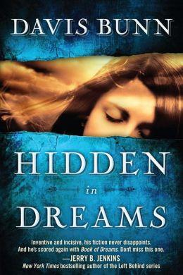 Hidden in Dreams: A Novel