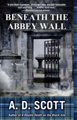 Beneath the Abbey Wall: A Novel
