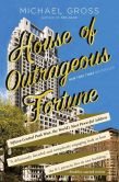 Book Cover Image. Title: House of Outrageous Fortune:  Fifteen Central Park West, the World's Most Powerful Address, Author: Michael Gross