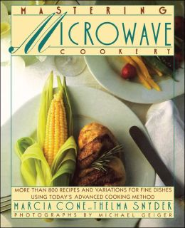 Mastering Microwave Cookery