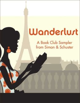 Wanderlust: A Book Club Sampler from Simon & Schuster