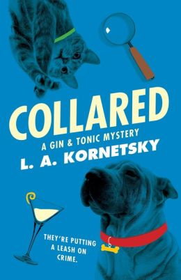 Collared: A Gin & Tonic Mystery