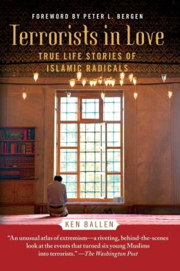 Terrorists in Love: True Life Stories of Islamic Radicals