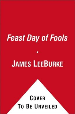 Feast Day of Fools (Hackberry Holland Series #3)