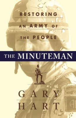 The MINUTEMAN: RETURNING TO AN ARMY OF THE PEOPLE