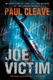 Book Cover Image. Title: Joe Victim, Author: Paul Cleave
