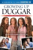 Book Cover Image. Title: Growing Up Duggar:  It's All About Relationships, Author: Jill Duggar