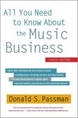 Book Cover Image. Title: All You Need to Know About the Music Business:  Eighth Edition, Author: Donald S. Passman