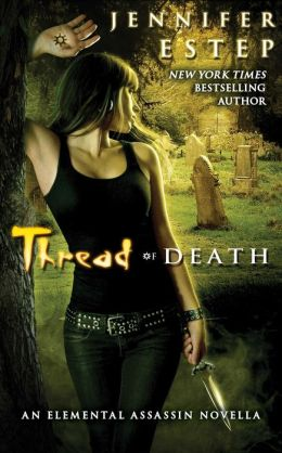 Thread of Death (Elemental Assassin Series)