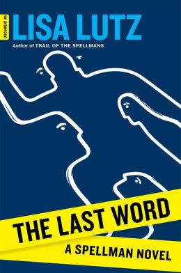 The Last Word (Spellman Files Series #6)