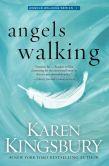 Book Cover Image. Title: Angels Walking, Author: Karen Kingsbury
