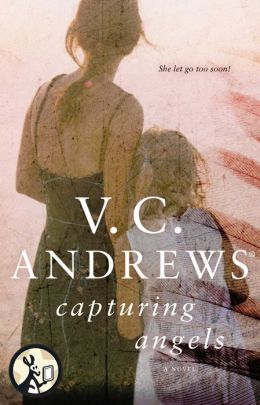 Capturing Angels V.C. Andrews
