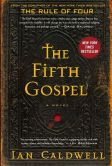 Book Cover Image. Title: The Fifth Gospel, Author: Ian Caldwell