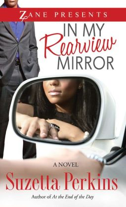 In My Rearview Mirror: A Novel