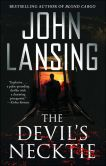 Book Cover Image. Title: The Devil's Necktie, Author: John Lansing