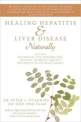 Healing Hepatitis & Liver Disease Naturally