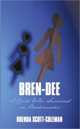 Bren-Dee: A Child Who Survived on Bookmarks