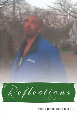 Reflections: Volume 1