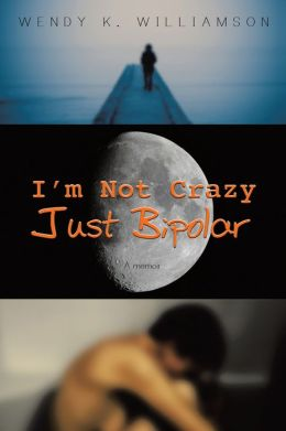 I'm Not Crazy Just Bipolar