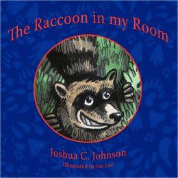The Raccoon in my Room