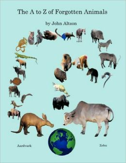 The A to Z of Forgotten Animals