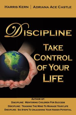 Discipline: Take Control of Your Life