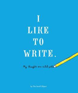 I Like to Draw/I Like to Write