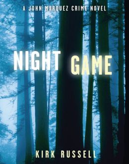 Night Game: A John Marquez Crime Novel