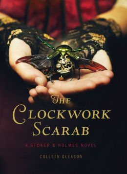 The Clockwork Scarab (Stoker and Holmes Series #1)