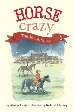 The Royal Show (Horse Crazy Series #4)