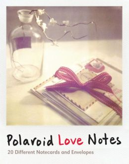Polaroid Love Notes: 20 Different Notecards and Envelopes